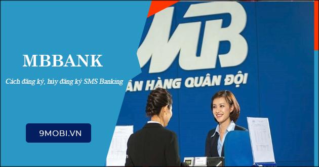 SMS Banking MBBank là gì? Cách đăng ký, huỷ