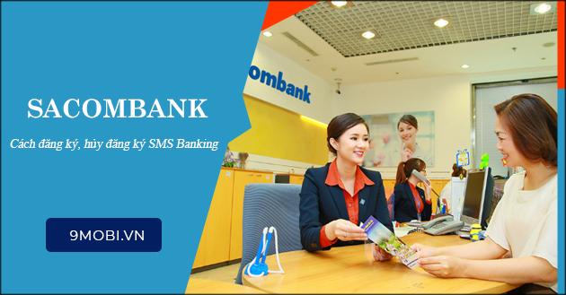 SMS Banking Sacombank là gì? cách đăng ký, huỷ
