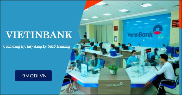 sms banking vietinbank la gi cach dang ky huy