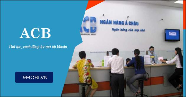 Mở tài khoản ACB, điều kiện và phí đăng ký