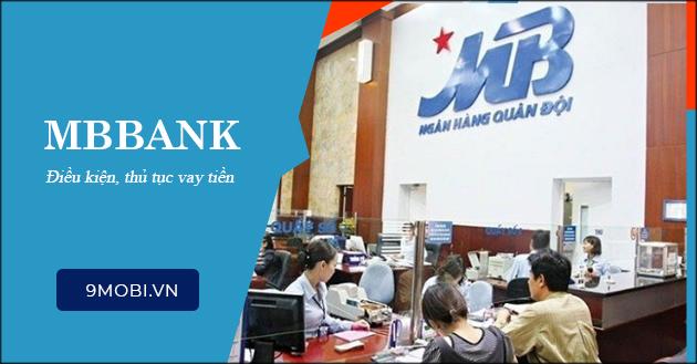 Vay vốn Ngân hàng MBBank cần giấy tờ gì?