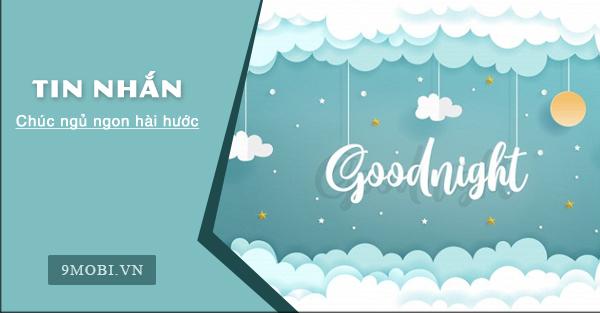 Tin nhắn lời chúc ngủ ngon hài hước