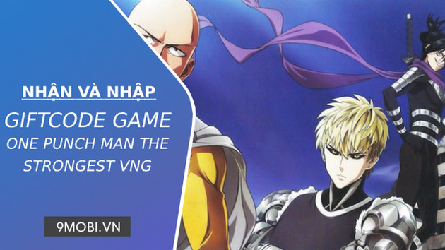 code game one punch man the strongest vng