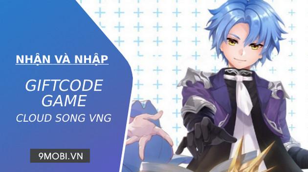 code game cloud song vng van thanh chi ca
