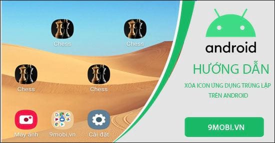 cach xoa icon ung dung trung lap tren android