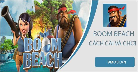 cach cai va choi boom beach tren dien thoai