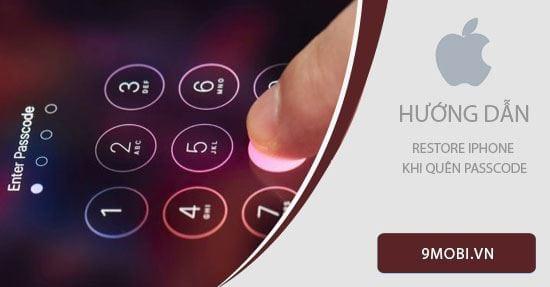 cach restore iphone khi quen passcode