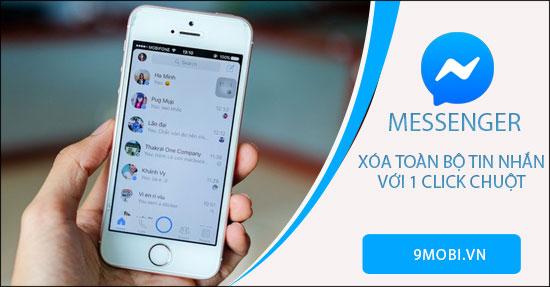 cach xoa toan bo tin nhan tren messenger facebook
