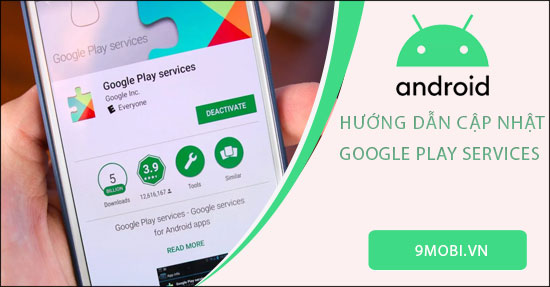 huong dan cach cap nhat google play services tren android