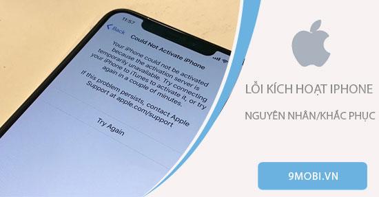 iphone bi loi kich hoat thi can lam gi