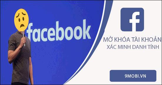link mo khoa tai khoan facebook bi xac minh danh tinh