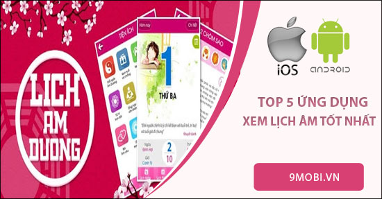 top ung dung xem lich am tot nhat tren android iphone