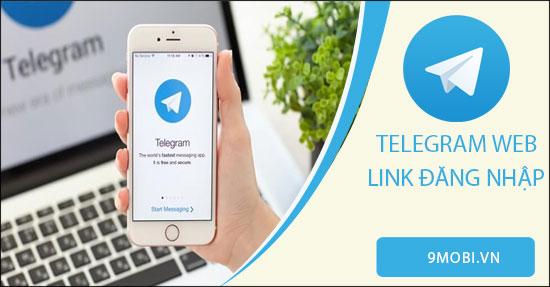 link dang nhap telegram web