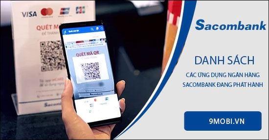 Ngân hàng Sacombank có những ứng dụng nào?