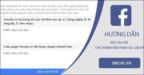 cach dat cau hoi cho thanh vien muon vao group facebook tren dien thoai