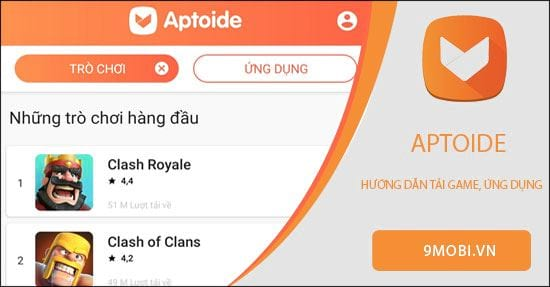 huong dan tai ung dung game tren aptoide for android