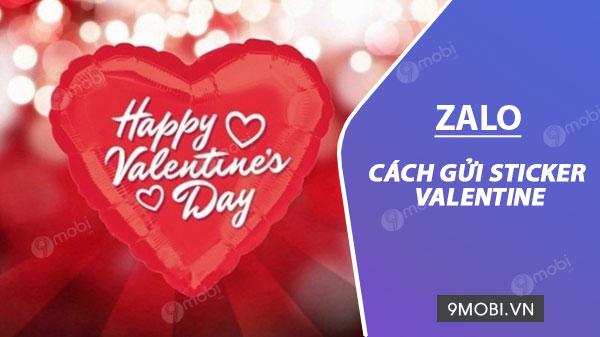 cach gui sticker valentine tren zalo dien thoai