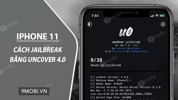 cach jailbreak iphone 11 11 pro 11 pro max bang unc0ver 4 0