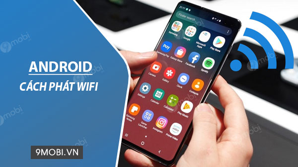 cach phat wifi tren dien thoai android
