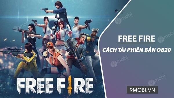 cach tai garena free fire ob20