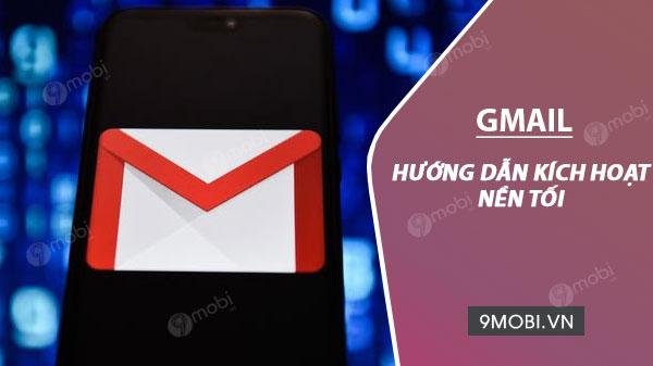 bat che do nen toi cho gmail tren dien thoai android va ios