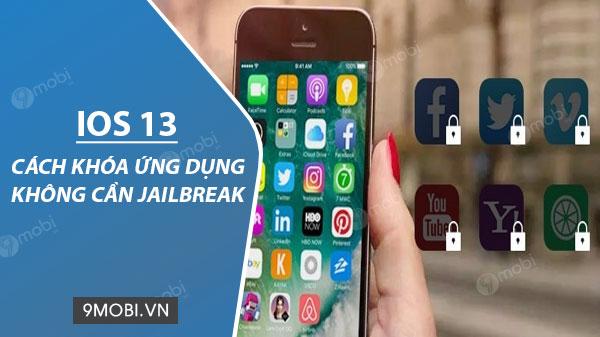 Hướng dẫn đặt mật khẩu cho ứng dụng trên iOS 13