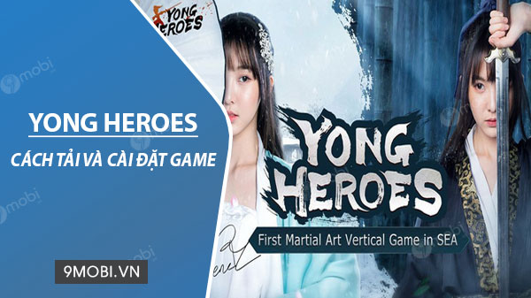 cach tai va cai dat game yong heroes