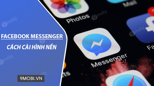 cach cai dat hinh nen messenger facebook them bat mat