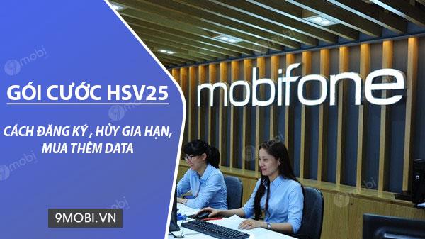 cach dang ky goi hsv25 mobifone chi 25k thang co 2gb data