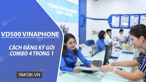 cach dang ky goi vd500 vinaphone 500k thang goi noi mang mien phi 25gb data