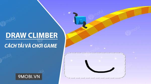huong dan cach choi draw climber