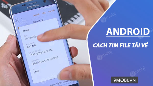 cach tim file tai ve tren android