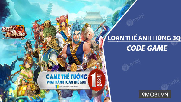code game loan the anh hung 3q