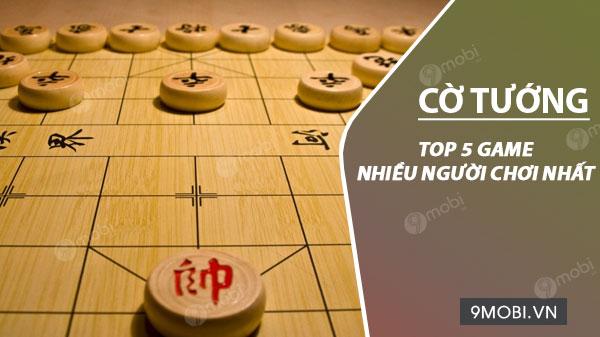 top game co tuong cho dien thoai nhieu nguoi choi