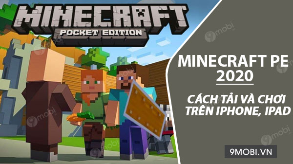 cach tai va cai dat game minecraft pe 2020 tren iphone ipad