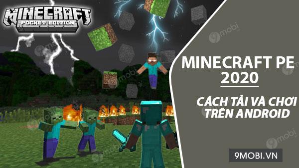 cach tai va choi game minecraft pe 2020 tren dien thoai android