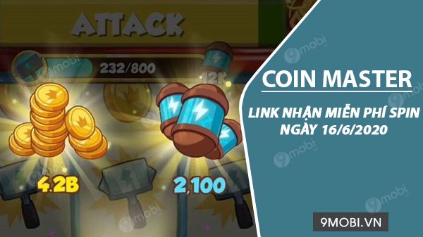 link nhan mien phi spin coin master ngay 16 6 2020