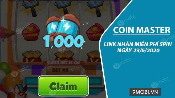 Link nhận miễn phí Spin Coin Master ngày 23/6/2020