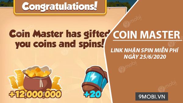 Link lấy miễn phí Spin Coin Master ngày 25/6/2020