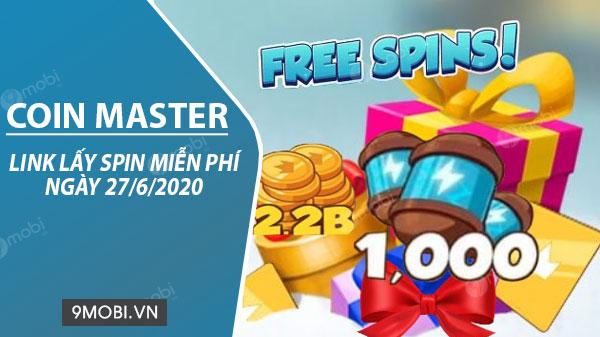 Link lấy Spin Coin Master miễn phí ngày 27/6/2020