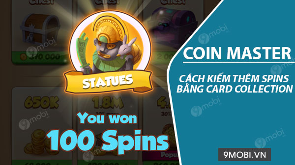 cach kiem them spins coin master bang card collection
