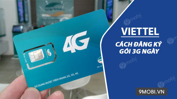 cach dang ky 3g viettel theo ngay