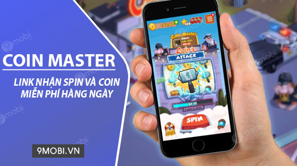 link lay spin coin master free mien phi
