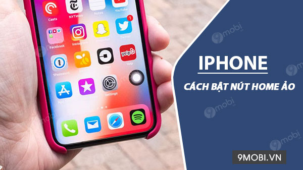 cach bat nut home ao tren iphone ipad