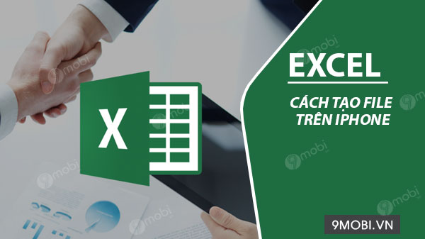 cach tao file excel tren ios iphone ipad