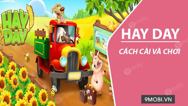 cach cai va choi hay day tren dien thoai