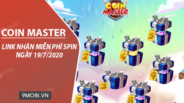 link chay spin coin master free ngay 19 7 2020