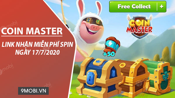 link collect spin coin master free ngay 17 7 2020