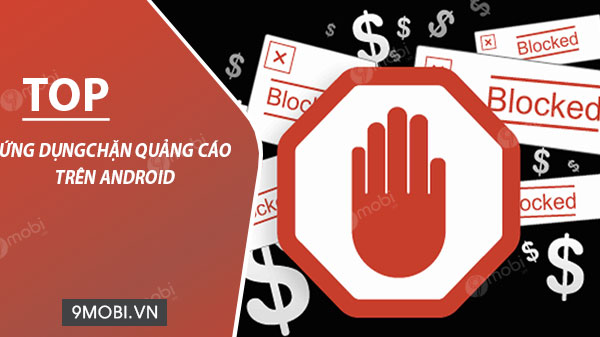 ung dung chan quang cao tot nhat tren android