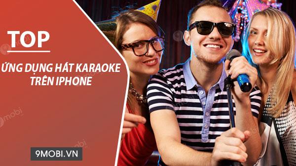ung dung hat karaoke hay tren iphone